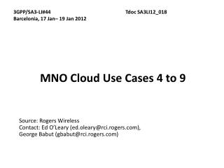 MNO Cloud Use Cases 4 to 9