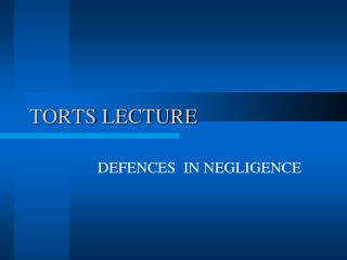an introduction to the defences to negligence