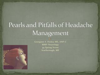 Pearls and Pitfalls of Headache Management