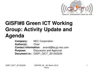GISFI#8 Green ICT Working Group: Activity Update and Agenda