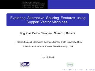 Exploring Alternative Splicing Features using Support Vector Machines