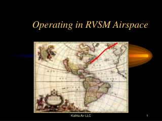 Operating in RVSM Airspace