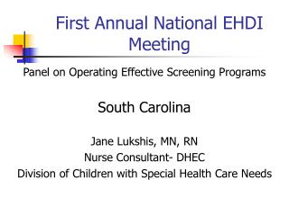 First Annual National EHDI Meeting