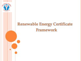 Renewable Energy Certificate Framework