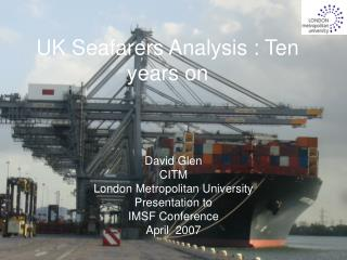 UK Seafarers Analysis : Ten years on
