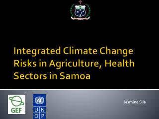 Integrated Climate Change Risks in Agriculture, Health Sectors in Samoa