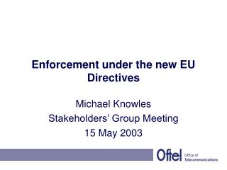 Enforcement under the new EU Directives