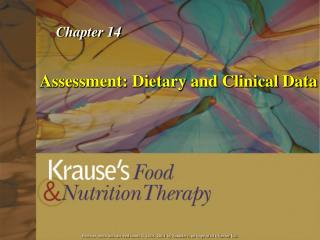 Assessment: Dietary and Clinical  Data