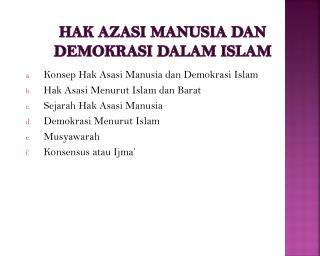 HAK AZASI MANUSIA DAN DEMOKRASI DALAM ISLAM