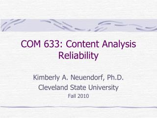 COM 633: Content Analysis Reliability