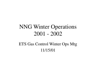 NNG Winter Operations 2001 - 2002