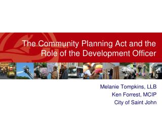 The Community Planning Act and the Role of the Development Officer