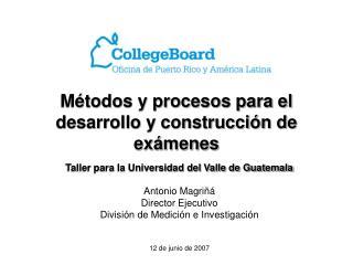 Métodos y procesos para el desarrollo y construcción de exámenes