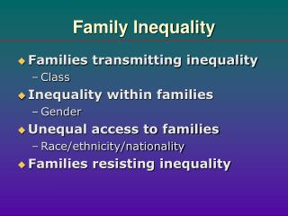 Family Inequality