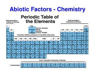 Abiotic Factors - Chemistry