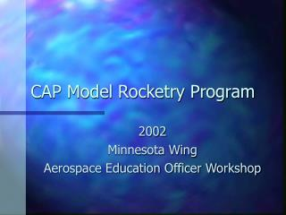 CAP Model Rocketry Program