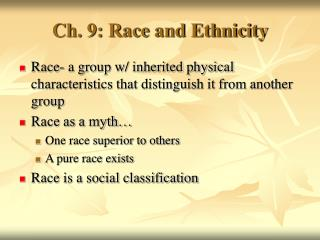 Ch. 9: Race and Ethnicity