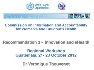 Commission on Information and  Accountability  for  Women's  and  Children's Health