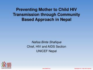 Preventing  Mother  to  Child  HIV  Transmission  through Community  Based  A pproach  in Nepal