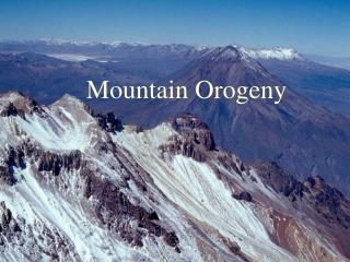 Mountain Orogeny