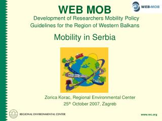 Zorica Korac, Regional Environmental Center 25 th  October 2007, Zagreb