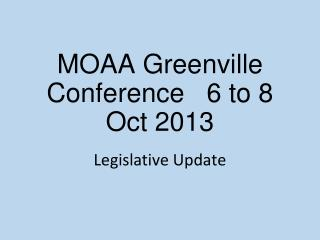 MOAA Greenville Conference 6 to 8 Oct 2013