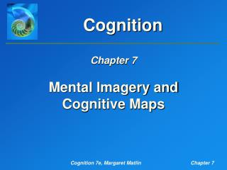 Mental Imagery and Cognitive Maps
