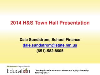 2014 H&S Town Hall Presentation
