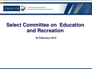Select Committee on  Education and Recreation