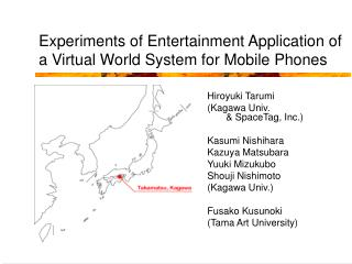 Experiments of Entertainment Application of a Virtual World System for Mobile Phones