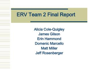 ERV Team 2 Final Report