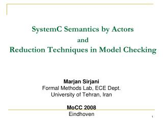 SystemC Semantics by Actors  and Reduction Techniques in Model Checking