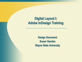 Design Document Susan Genden Wayne State University