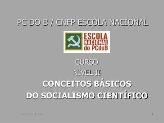 PC DO B / CNFP ESCOLA NACIONAL