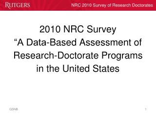 "2010 NRC Survey ""A Data-Based Assessment of Research-Doctorate Programs in the United States"