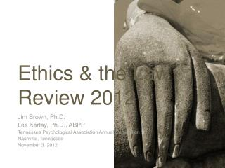 Ethics & the Law Review 2012