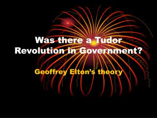 Was there a Tudor Revolution in Government?