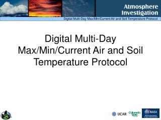 Digital Multi-Day Max/Min/Current Air and Soil Temperature Protocol