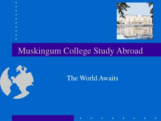Muskingum College Study Abroad