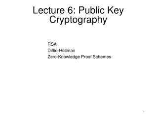 Lecture 6: Public Key Cryptography