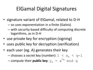 ElGamal  Digital Signatures