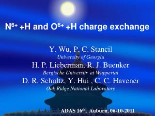 N 6+  +H and O 6+  +H charge exchange