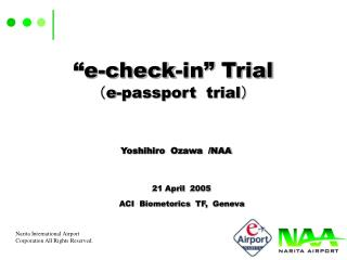 """e-check-in"" Trial ( e-passport trial )"