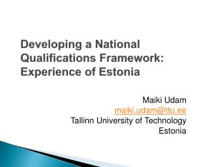 Developing a National Qualifications Framework: Experience of Estonia