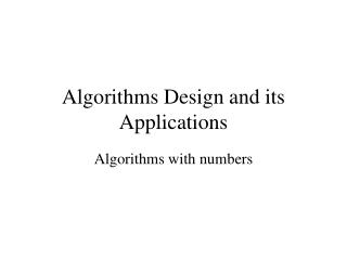 Algorithms Design and its Applications