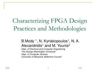 Characterizing FPGA Design Practices and Methodologies