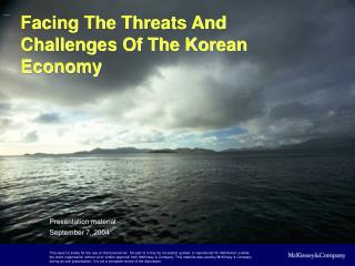 Facing The Threats And Challenges Of The Korean Economy