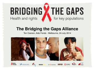The Bridging the Gaps Alliance