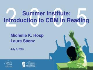 Summer Institute: Introduction to CBM in Reading