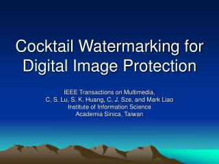 Cocktail Watermarking for Digital Image Protection
